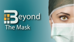 Beyond the Mask Podcast – The Importance of Getting Involved